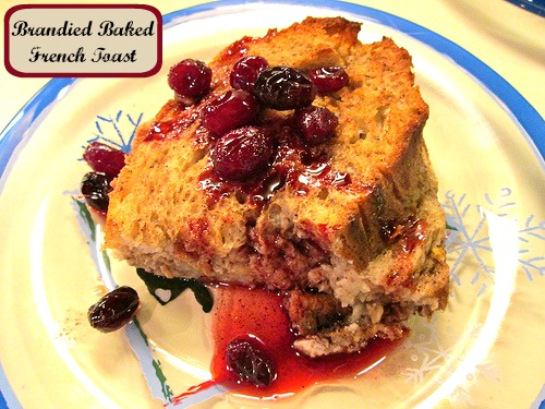 Brandied Baked French Toast
