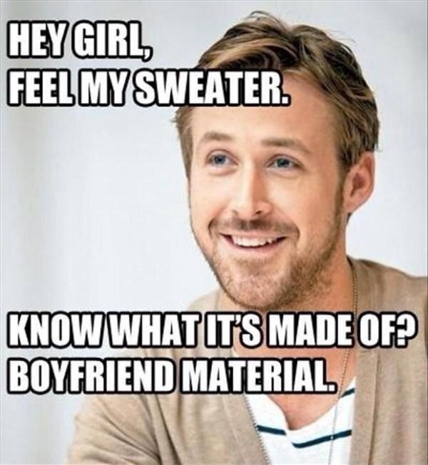 Hey Girl Boyfriend Material