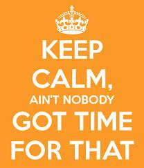 keep calm time for that