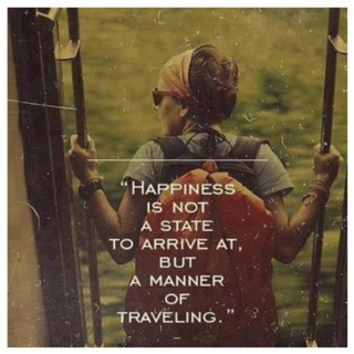 Happiness is a Manner of Travel