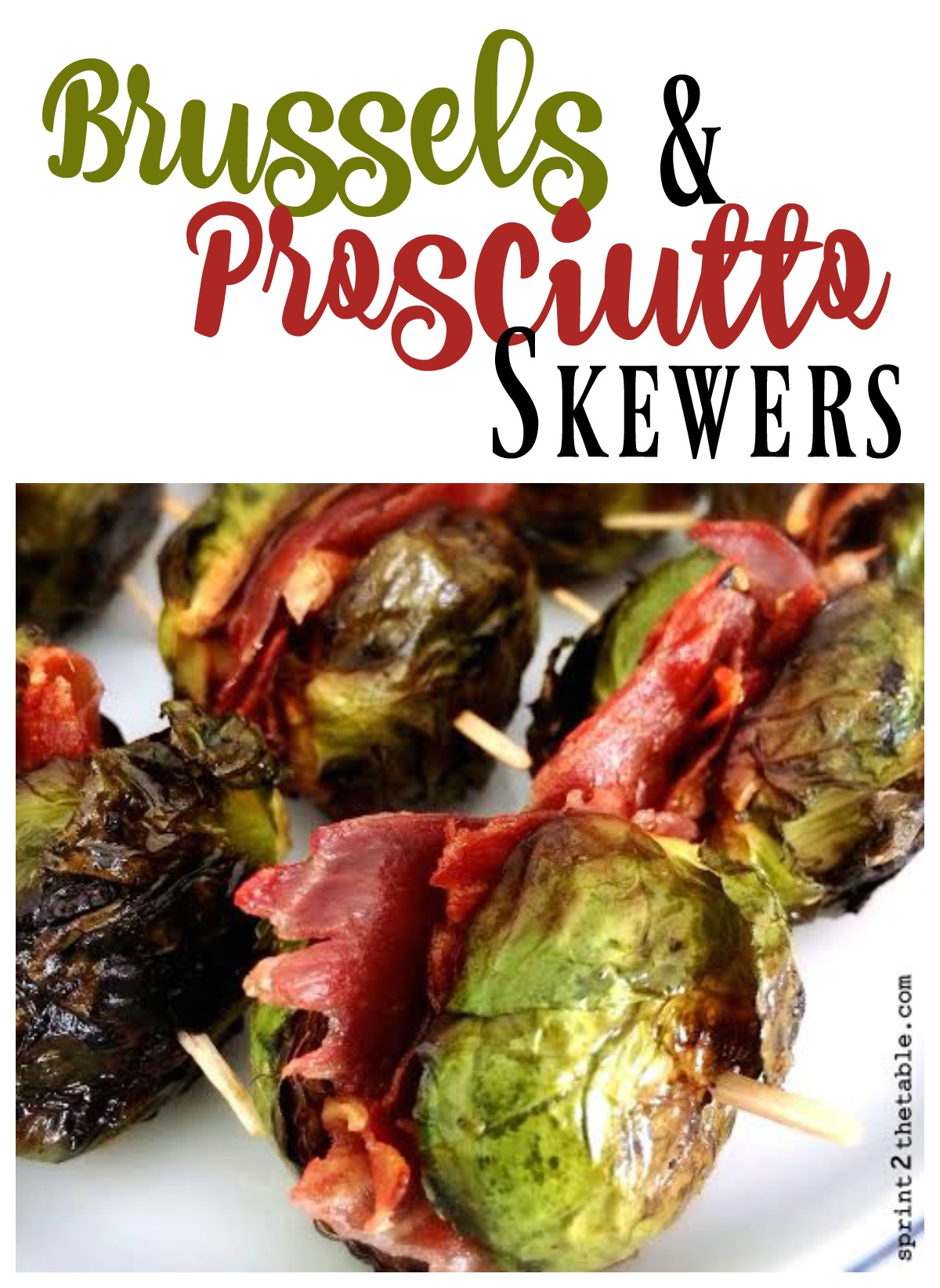 These Brussels and Prosciutto Skewers are a great make-ahead holiday recipe!