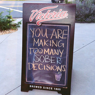 You are making too many sober decisions