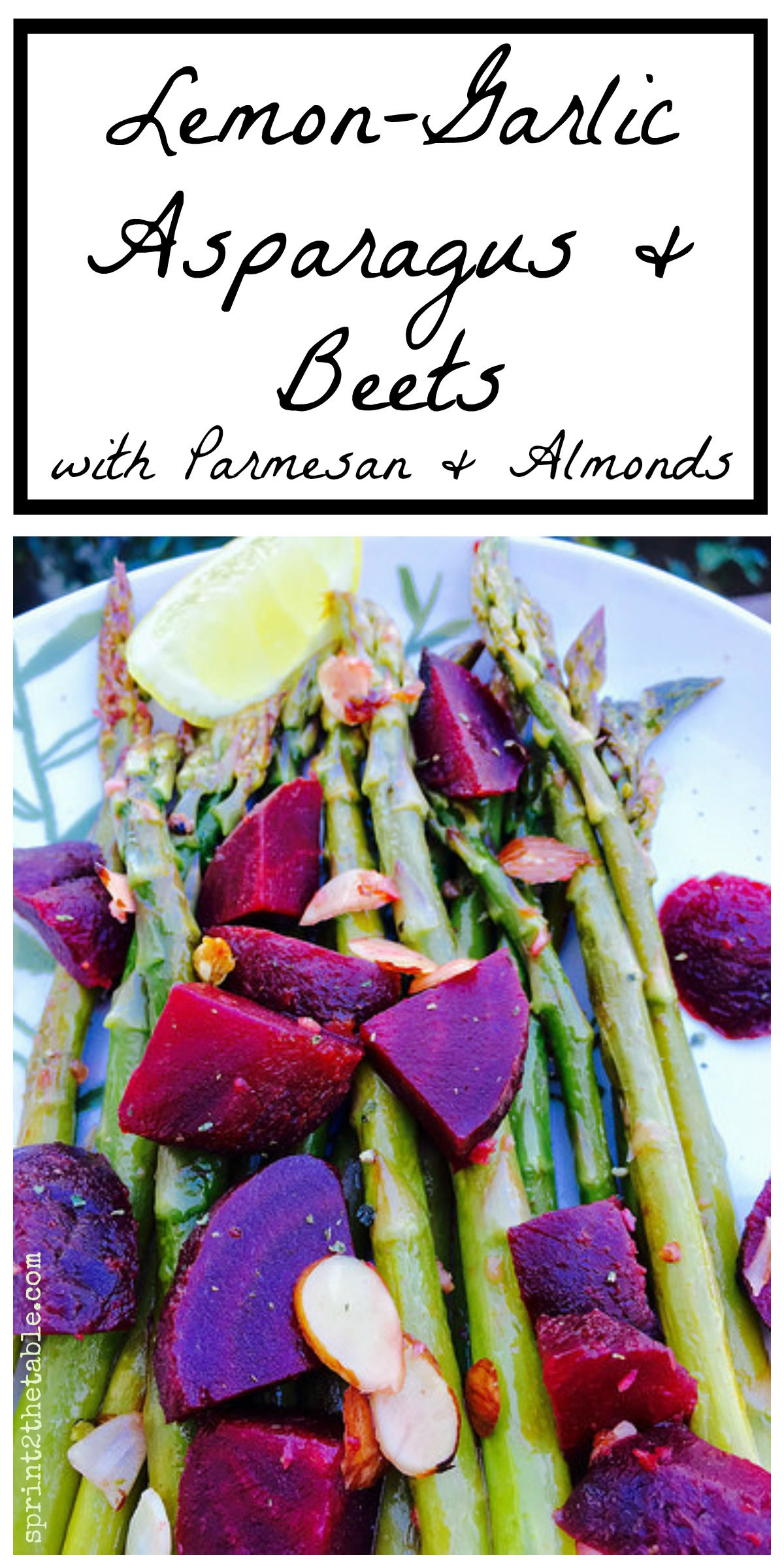Lemon-Garlic Asparagus & Beets with Parmesan & Almonds - it doesn't get more spring!