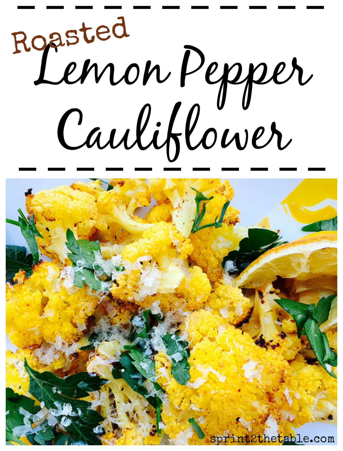 This roasted Lemon Pepper Cauliflower packs so much flavor that even the pickiest of eaters will clean their plate!
