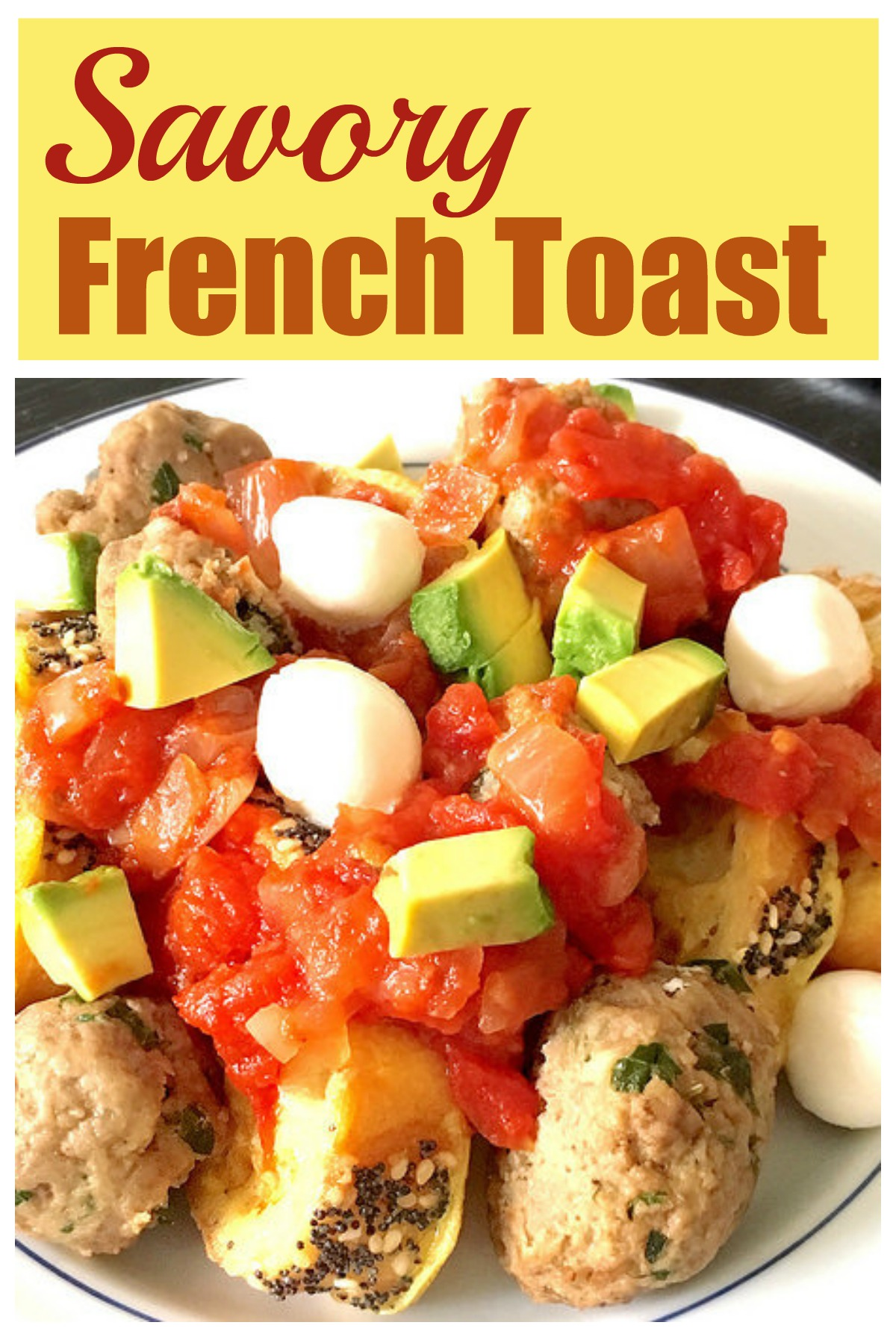 Savory French Toast with meatballs... perfect for breakfast or brinner!