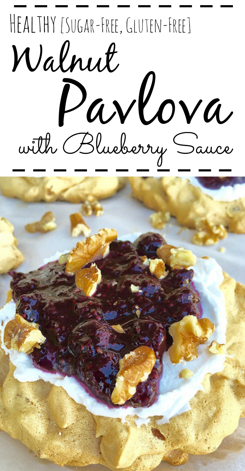 Sugar-Free, Gluten-Free Walnut Pavlova with Blueberry Sauce. With just a few simple ingredients, this dessert looks impressive, but is actually easy!
