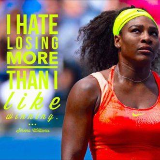 I hate losing more than I like winning.