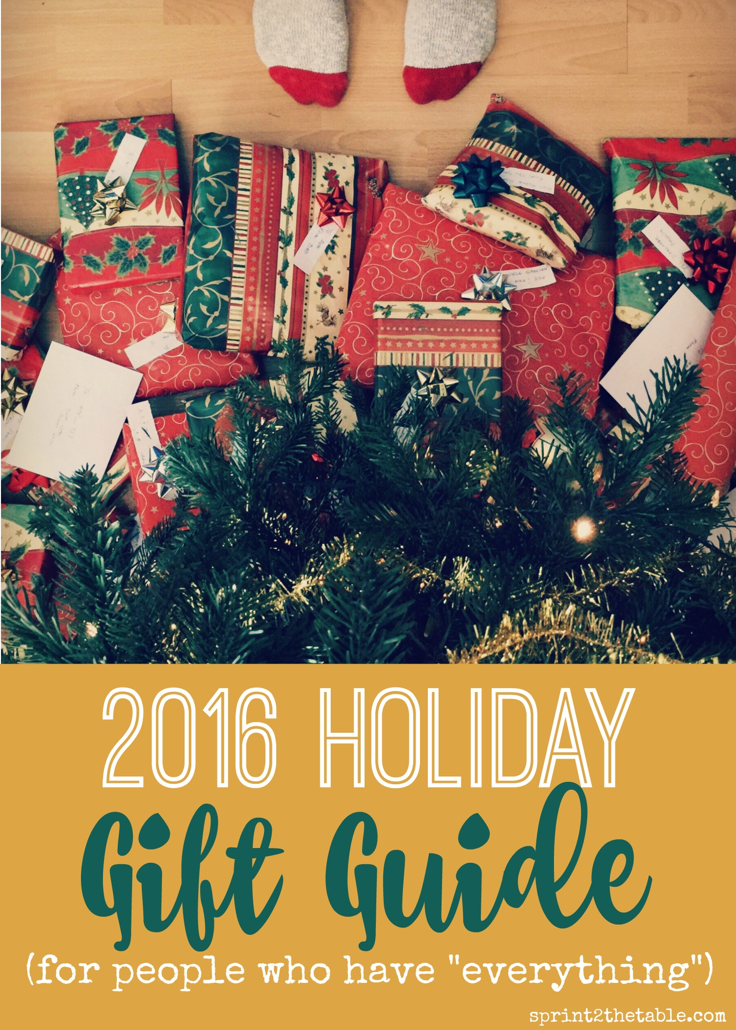 "2016 Holiday Gift Guide (for people who have ""everything"")"
