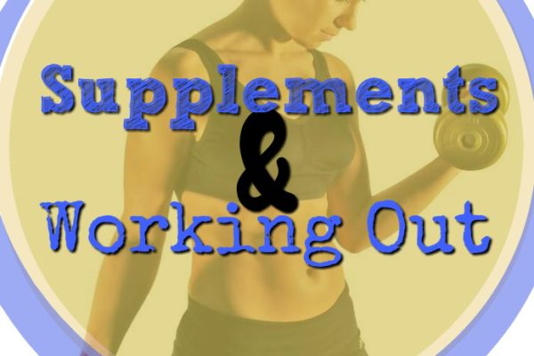 Supplements and Working Out