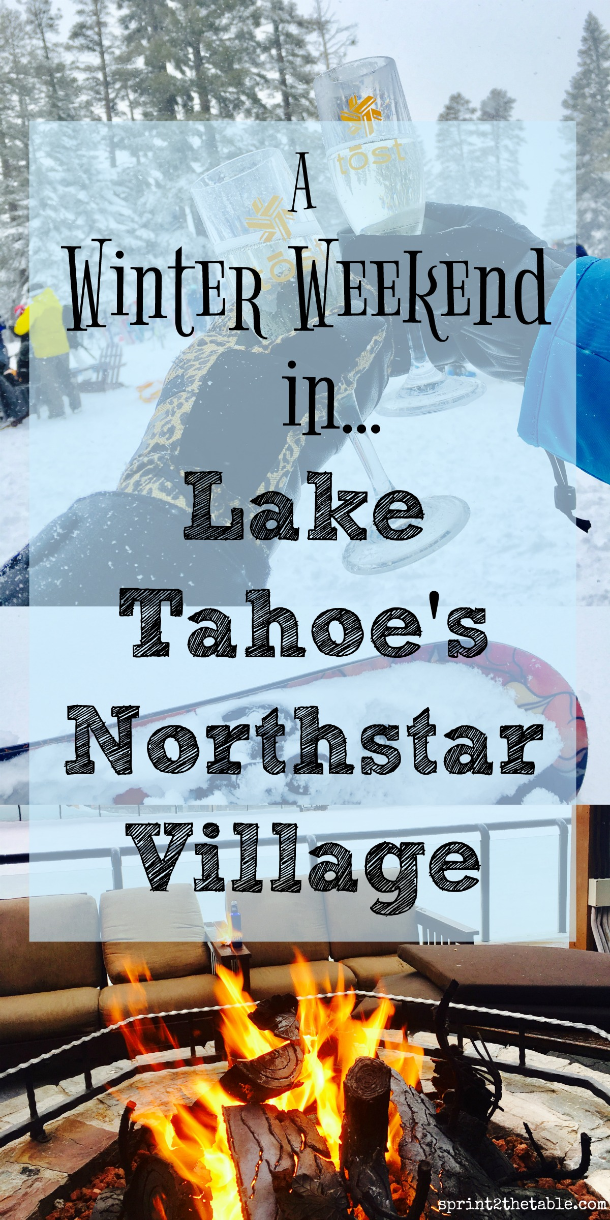 The BEST way to spend a snowy weekend in Lake Tahoe's Northstar California Village!