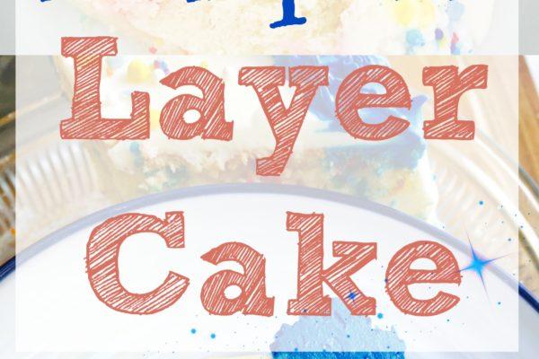 Funfetti Layer Cake [Recipe]