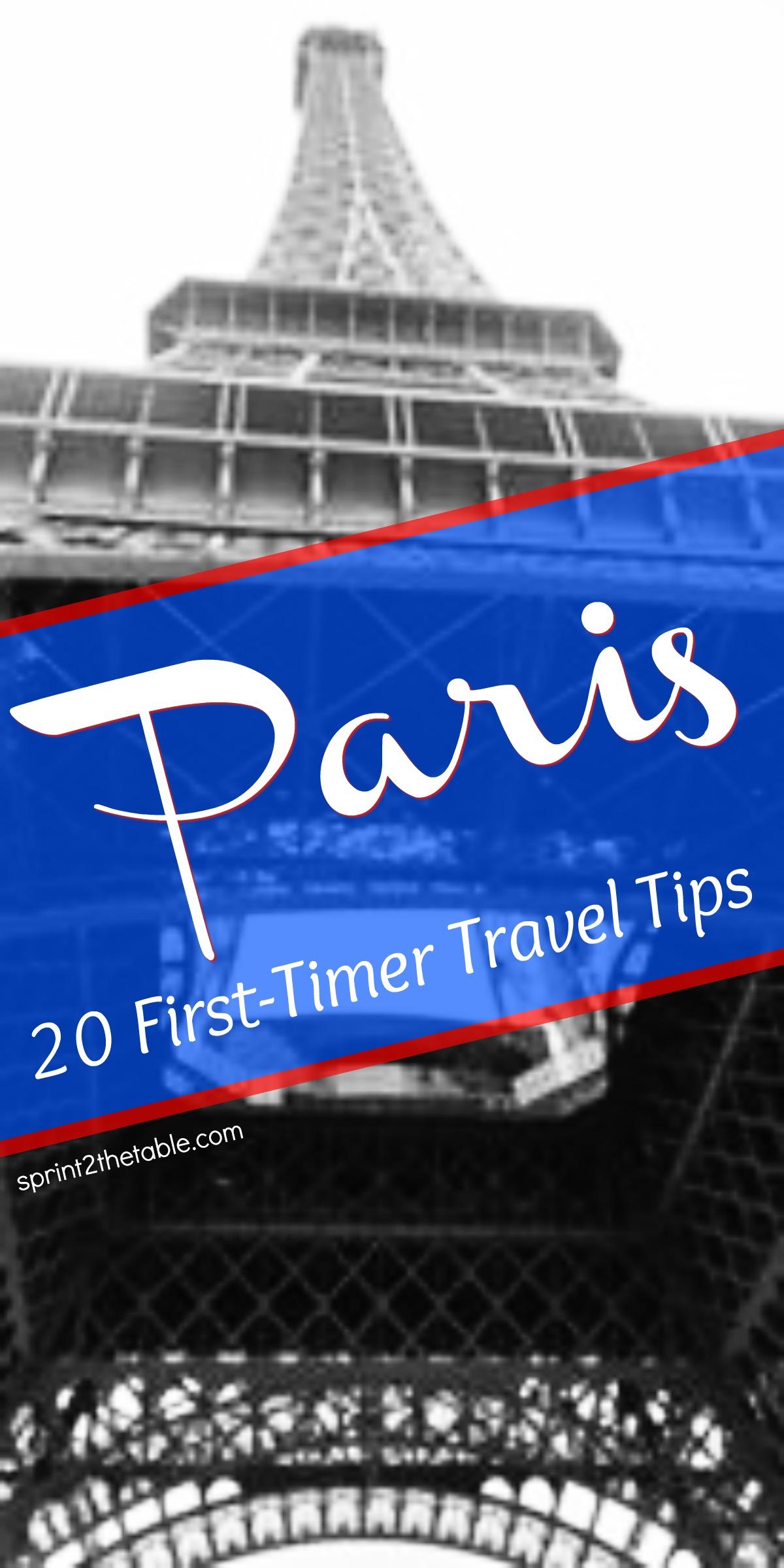 Paris: 20 First-Timer Travel Tips