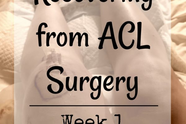 Recovering from ACL Surgery, Week 1